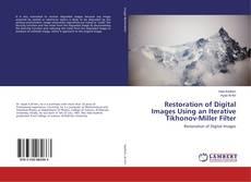 Couverture de Restoration of Digital Images Using an Iterative Tikhonov-Miller Filter