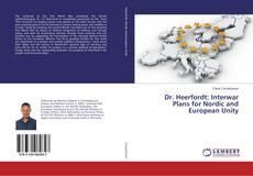 Bookcover of Dr. Heerfordt: Interwar Plans for Nordic and European Unity