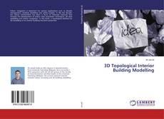 Buchcover von 3D Topological Interior Building Modelling