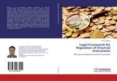 Copertina di Legal Framework for Regulation of Financial Instruments