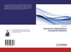 Bookcover of Aluminium Metal Matrix Composite Material