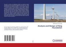 Copertina di Analysis and Design of Ring Foundation