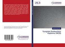 Bookcover of Tungsten Karbonitrür Kaplama (WCN)