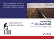 Bookcover of Assessment of environmental functions of roadside development
