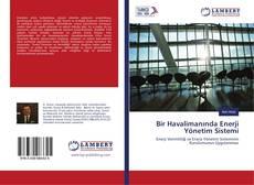 Bookcover of Bir Havalimanında Enerji Yönetim Sistemi