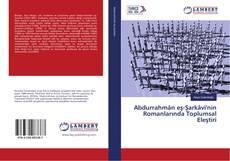Abdurrahmân eş-Şarkâvi'nin Romanlarında Toplumsal Eleştiri kitap kapağı