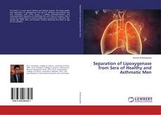 Bookcover of Separation of Lipoxygenase from Sera of Healthy and Asthmatic Men
