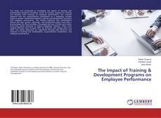 Portada del libro de The Impact of Training & Development Programs on Employee Performance