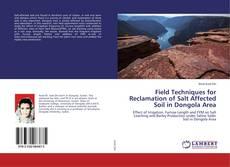 Couverture de Field Techniques for Reclamation of Salt Affected Soil in Dongola Area