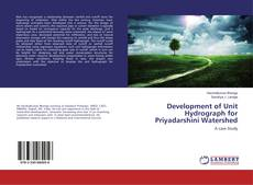 Bookcover of Development of Unit Hydrograph for Priyadarshini Watershed