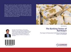Bookcover of The Banking Sector of Azerbaijan