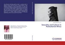 Couverture de Sexuality and Culture in Postcolonial Africa