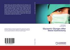 Portada del libro de Glycaemic Changes After Sleeve Gastrectomy