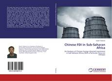 Couverture de Chinese FDI in Sub-Saharan Africa