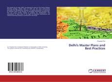 Delhi's Master Plans and Best Practices的封面