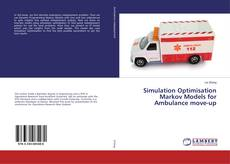 Обложка Simulation Optimisation Markov Models for Ambulance move-up