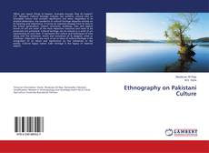 Bookcover of Ethnography on Pakistani Culture