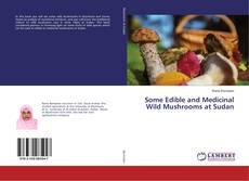 Capa do livro de Some Edible and Medicinal Wild Mushrooms at Sudan