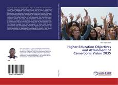 Обложка Higher Education Objectives and Attainment of Cameroon's Vision 2035