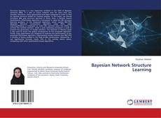 Bookcover of Bayesian Network Structure Learning