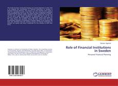Buchcover von Role of Financial Institutions in Sweden