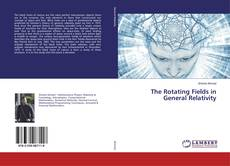 Buchcover von The Rotating Fields in General Relativity