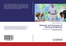 Bookcover of Methods and Strategies of Teaching Geography