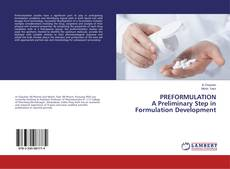 Buchcover von PREFORMULATION A Preliminary Step in Formulation Development