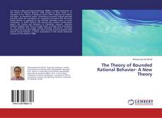 Portada del libro de The Theory of Bounded Rational Behavior- A New Theory