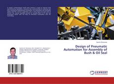 Capa do livro de Design of Pneumatic Automation for Assembly of Bush & Oil Seal