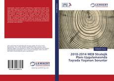 Couverture de 2010-2014 MEB Stratejik Planı Uygulamasında Taşrada Yaşanan Sorunlar