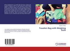 Bookcover of Travelers Bag with Weighing Scale