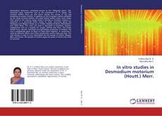 Bookcover of In vitro studies in Desmodium motorium (Houtt.) Merr.