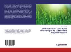 Bookcover of Contributions of Low Input Technologies to Sustainable Crop Production
