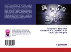 Analysis of Torsional Vibration in a Crankshaft of Four-Stroke Engine kitap kapağı