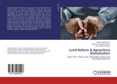 Bookcover of Land Reform & Agriculture Globalisation