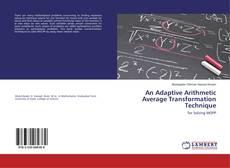 Bookcover of An Adaptive Arithmetic Average Transformation Technique