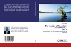 Capa do livro de The Salvage of Ganjule in South Ethiopia Vol. 1