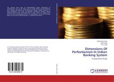 Dimensions Of Perfectionism In Indian Banking System kitap kapağı
