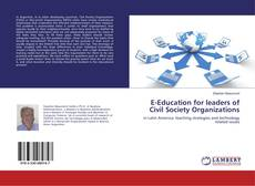 Bookcover of E-Education for leaders of Civil Society Organizations