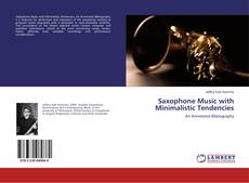 Bookcover of Saxophone Music with Minimalistic Tendencies