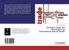 Bookcover of Damages Under the 'Convention on International Sale of Goods'