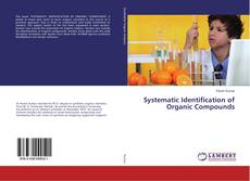 Bookcover of Systematic Identification of Organic Compounds