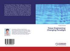 Обложка Tissue Engineering: Changing Paradigm
