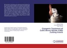 Capa do livro de Cryogenic Treatment of Cubic Boron Nitride (CBN) Cutting Inserts