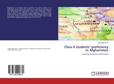 Bookcover of Class 6 students' proficiency in Afghanistan