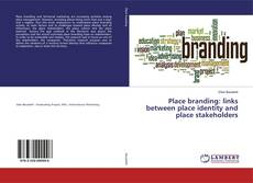 Borítókép a  Place branding: links between place identity and place stakeholders - hoz