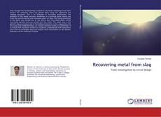 Bookcover of Recovering metal from slag