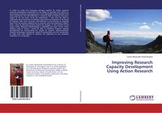 Bookcover of Improving Research Capacity Development Using Action Research