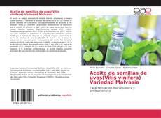 Capa do livro de Aceite de semillas de uvas(Vitis vinifera) Variedad Malvasía
